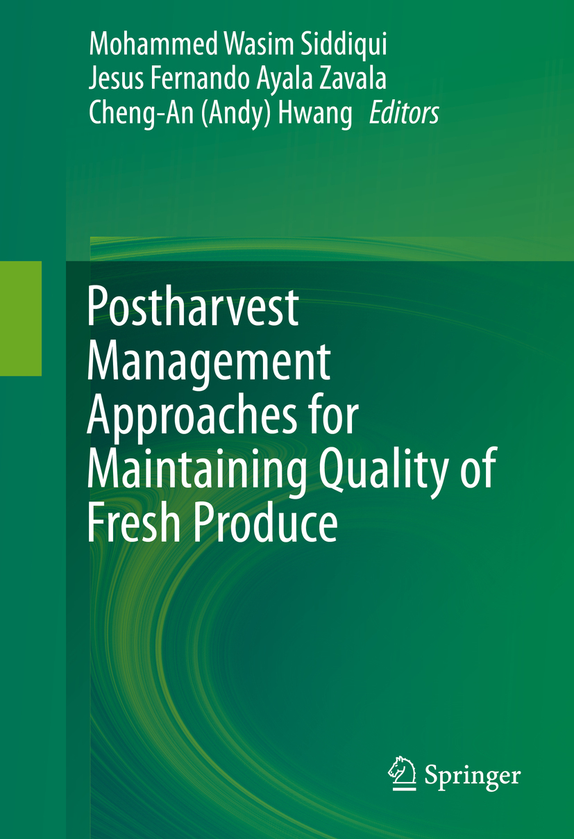 Hwang, Cheng-An (Andy) - Postharvest Management Approaches for Maintaining Quality of Fresh Produce, ebook