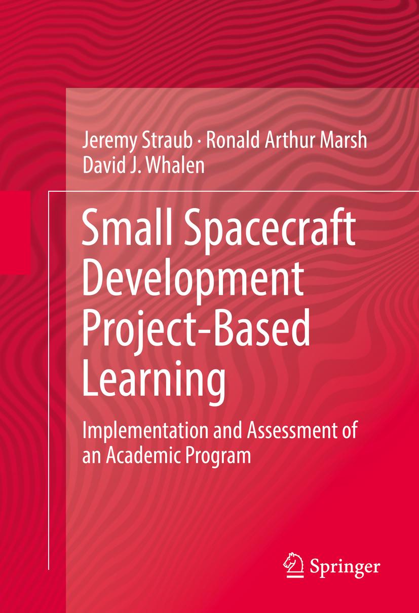 Marsh, Ronald Arthur - Small Spacecraft Development Project-Based Learning, ebook