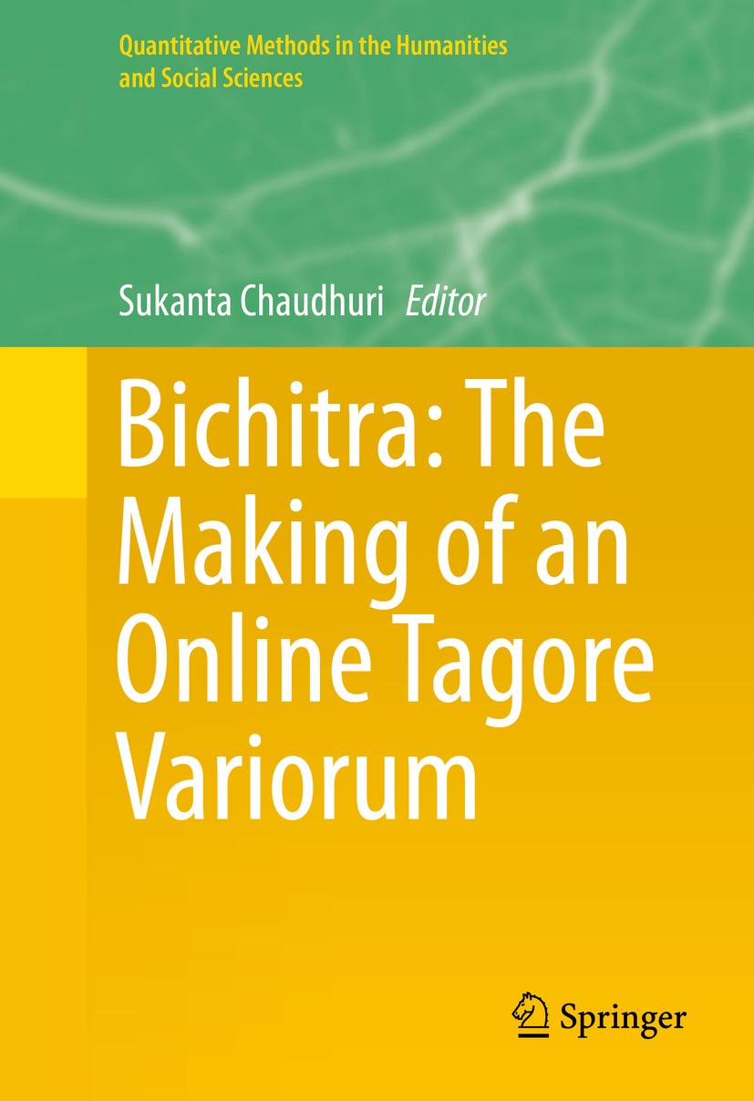 Chaudhuri, Sukanta - Bichitra: The Making of an Online Tagore Variorum, ebook