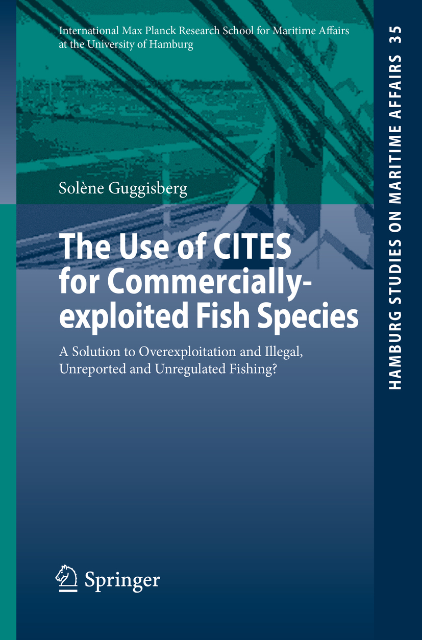 Guggisberg, Solène - The Use of CITES for Commercially-exploited Fish Species, ebook