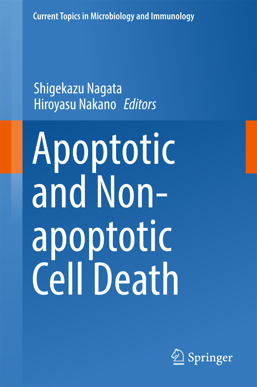 Nagata, Shigekazu - Apoptotic and Non-apoptotic Cell Death, ebook