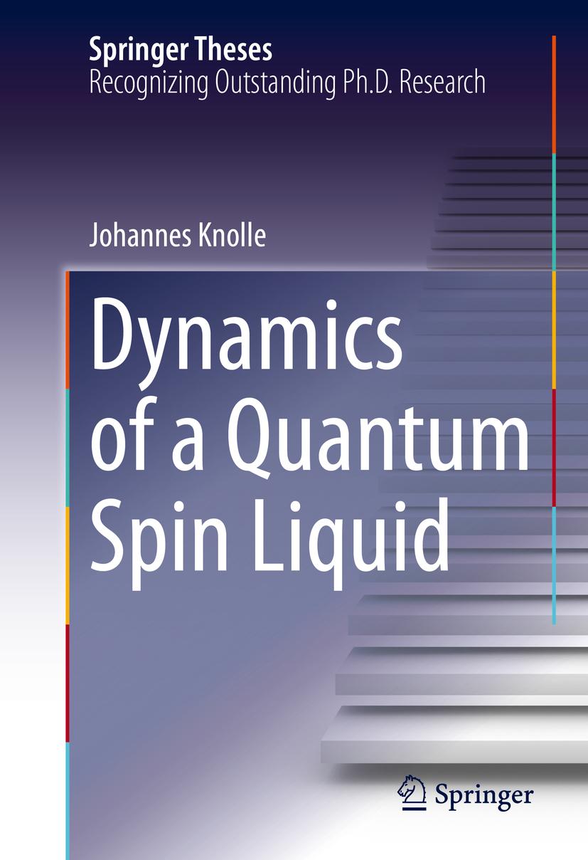 Knolle, Johannes - Dynamics of a Quantum Spin Liquid, ebook