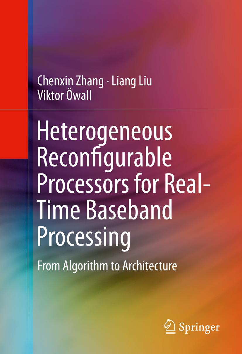 Liu, Liang - Heterogeneous Reconfigurable Processors for Real-Time Baseband Processing, ebook