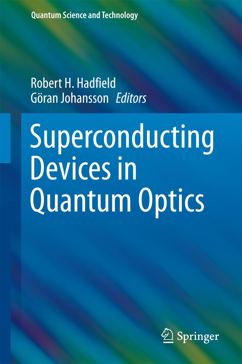 Hadfield, Robert H. - Superconducting Devices in Quantum Optics, ebook