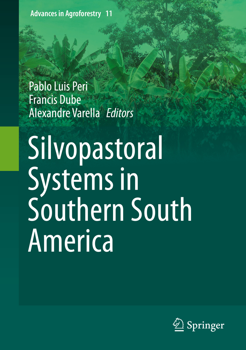 Dube, Francis - Silvopastoral Systems in Southern South America, ebook