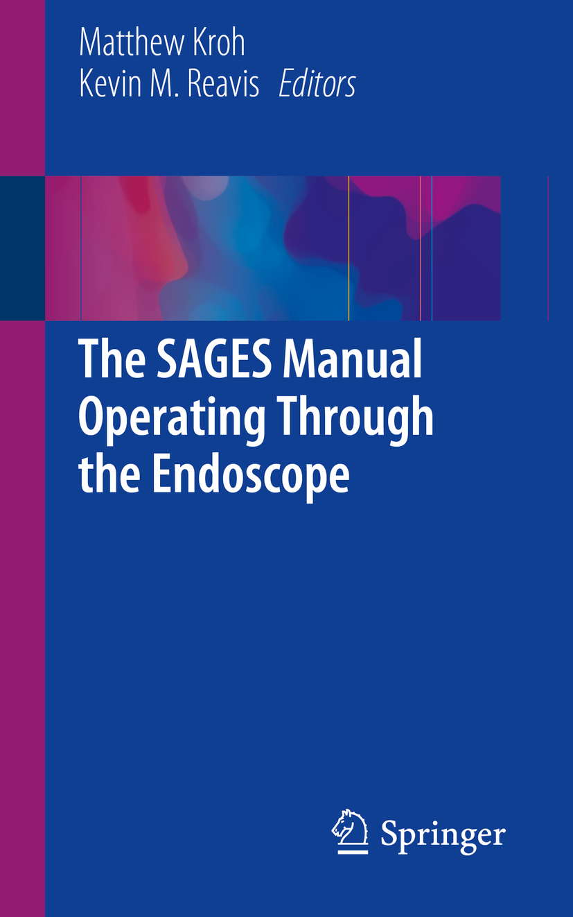 Kroh, Matthew - The SAGES Manual Operating Through the Endoscope, e-kirja