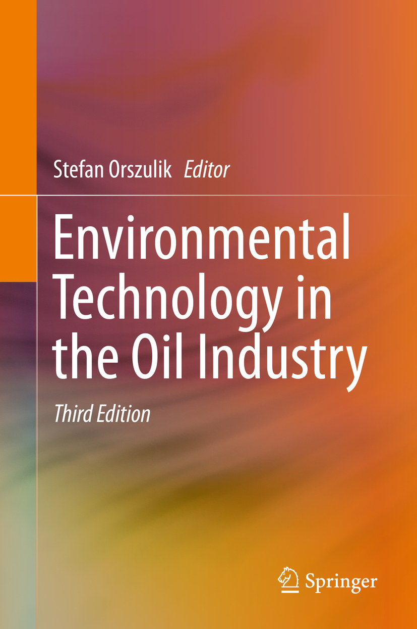 Orszulik, Stefan - Environmental Technology in the Oil Industry, ebook