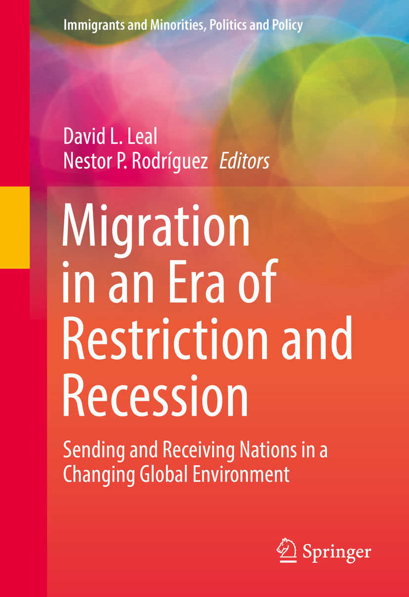 Leal, David L. - Migration in an Era of Restriction and Recession, ebook