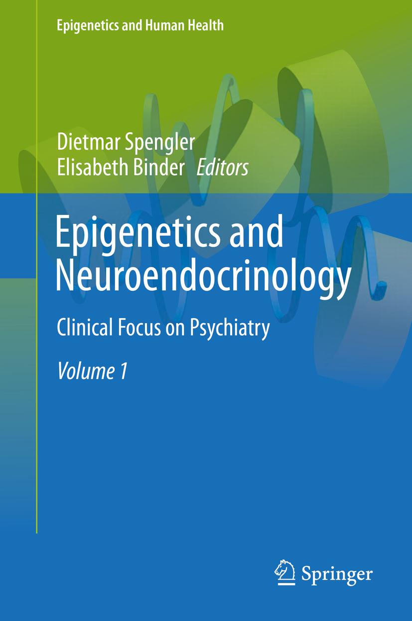 Binder, Elisabeth - Epigenetics and Neuroendocrinology, e-bok