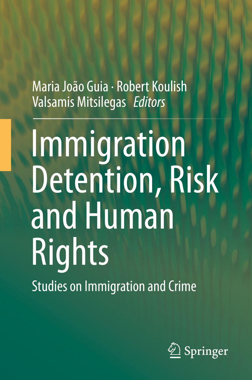 Guia, Maria João - Immigration Detention, Risk and Human Rights, ebook