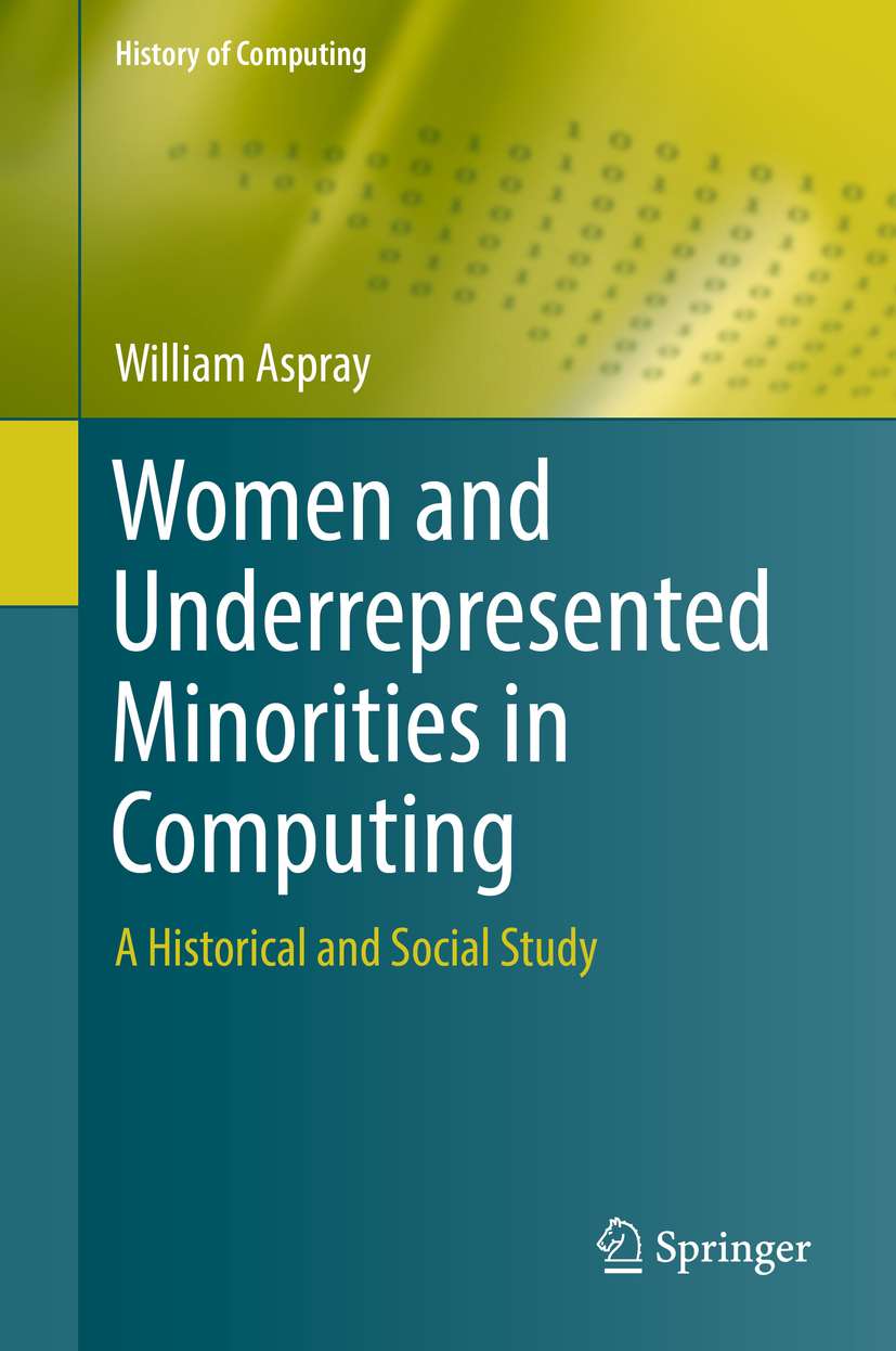 Aspray, William - Women and Underrepresented Minorities in Computing, ebook