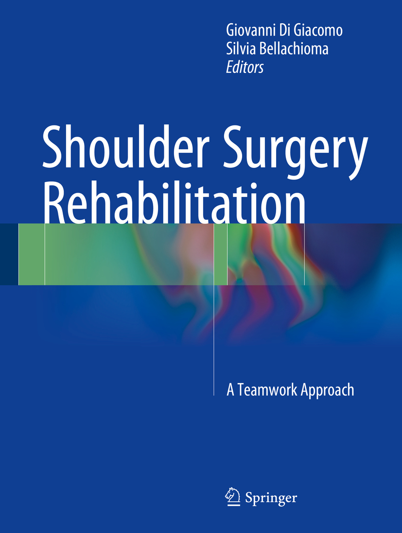 Bellachioma, Silvia - Shoulder Surgery Rehabilitation, ebook