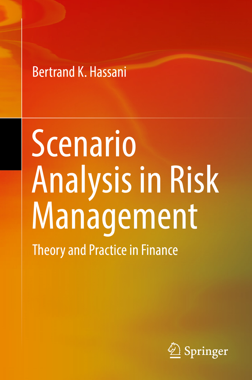 Hassani, Bertrand K. - Scenario Analysis in Risk Management, ebook