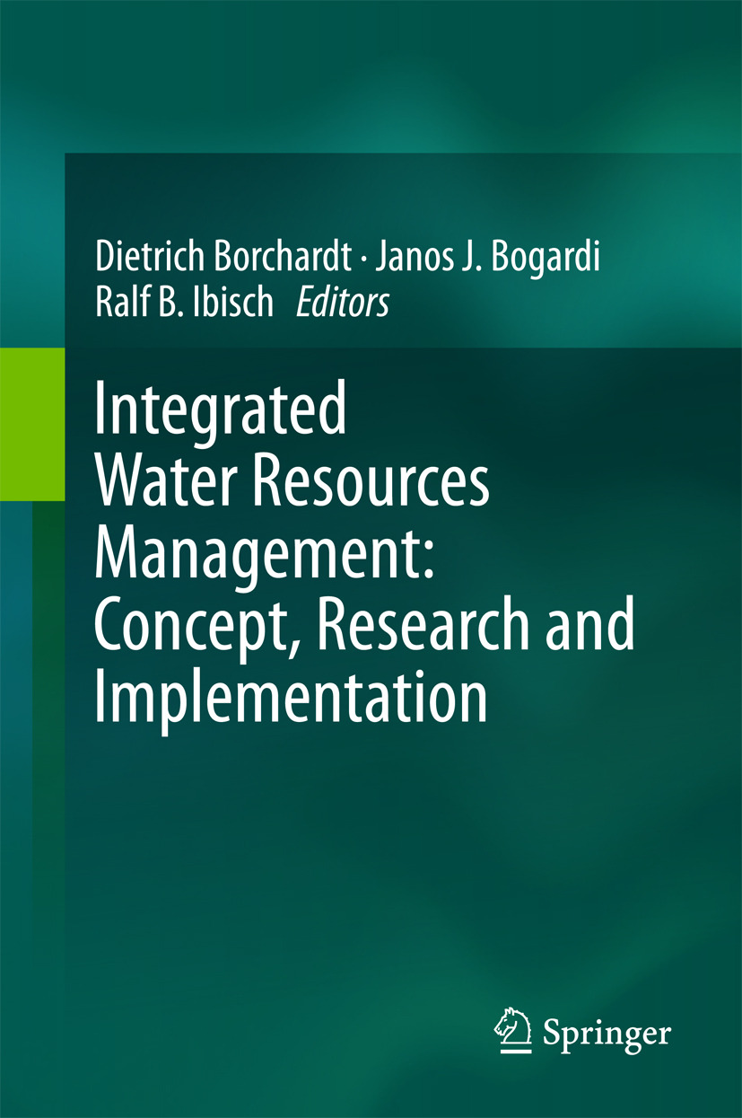 Bogardi, Janos J. - Integrated Water Resources Management: Concept, Research and Implementation, e-kirja