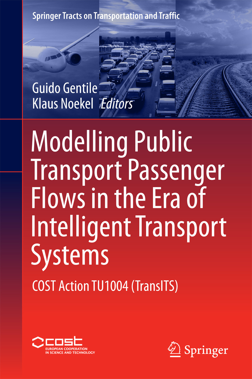 Gentile, Guido - Modelling Public Transport Passenger Flows in the Era of Intelligent Transport Systems, ebook
