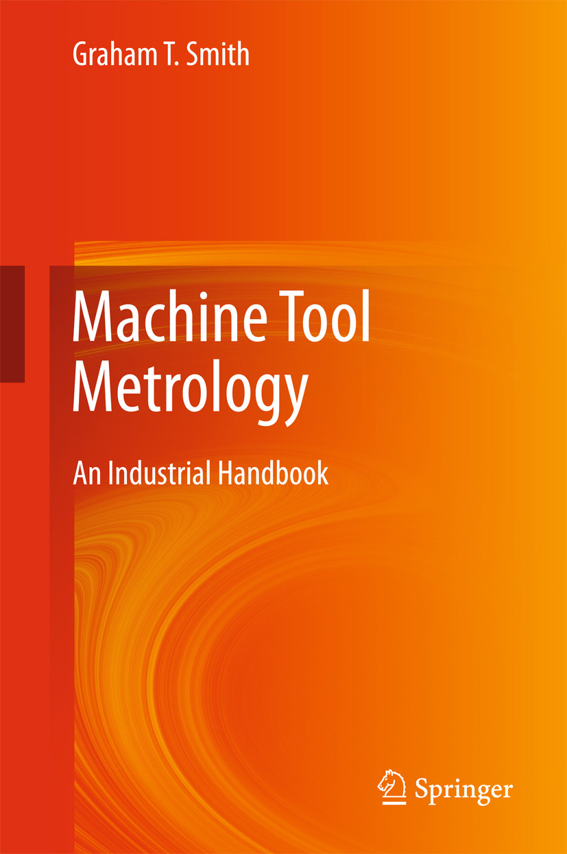 Smith, Graham T. - Machine Tool Metrology, ebook
