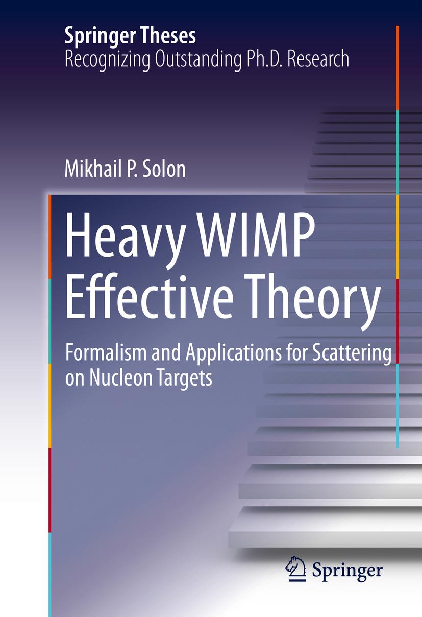 Solon, Mikhail P. - Heavy WIMP Effective Theory, ebook