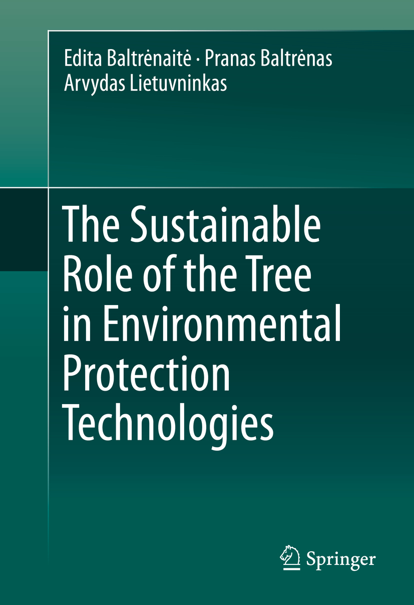 Baltrėnaitė, Edita - The Sustainable Role of the Tree in Environmental Protection Technologies, ebook