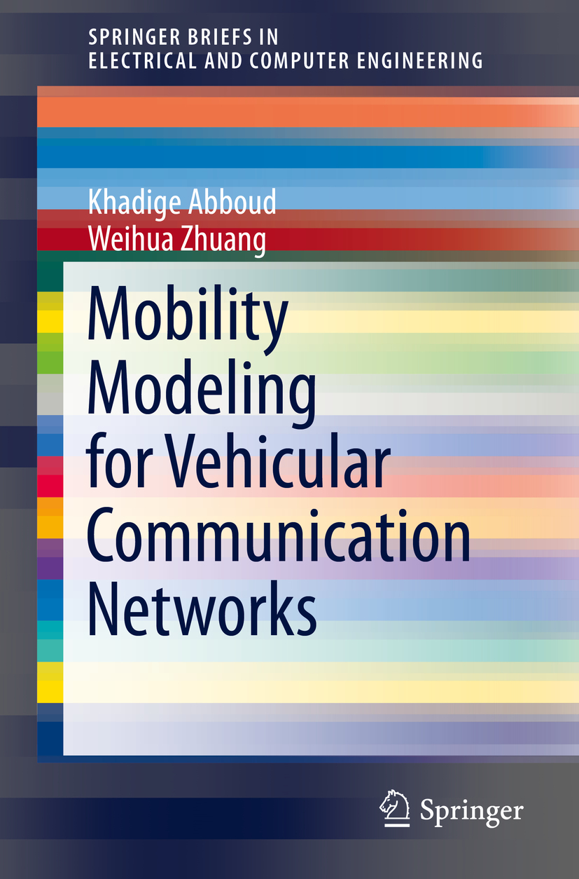 Abboud, Khadige - Mobility Modeling for Vehicular Communication Networks, ebook