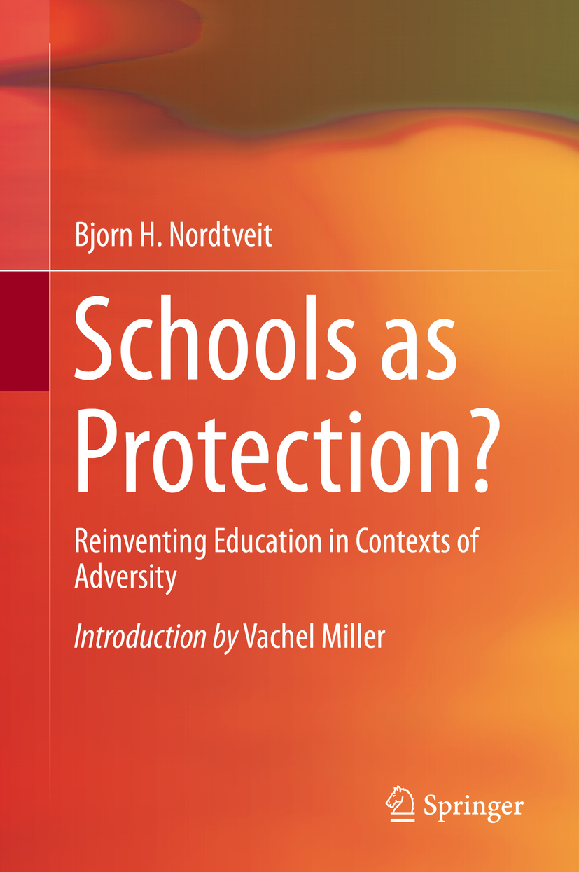 Nordtveit, Bjorn H. - Schools as Protection?, ebook