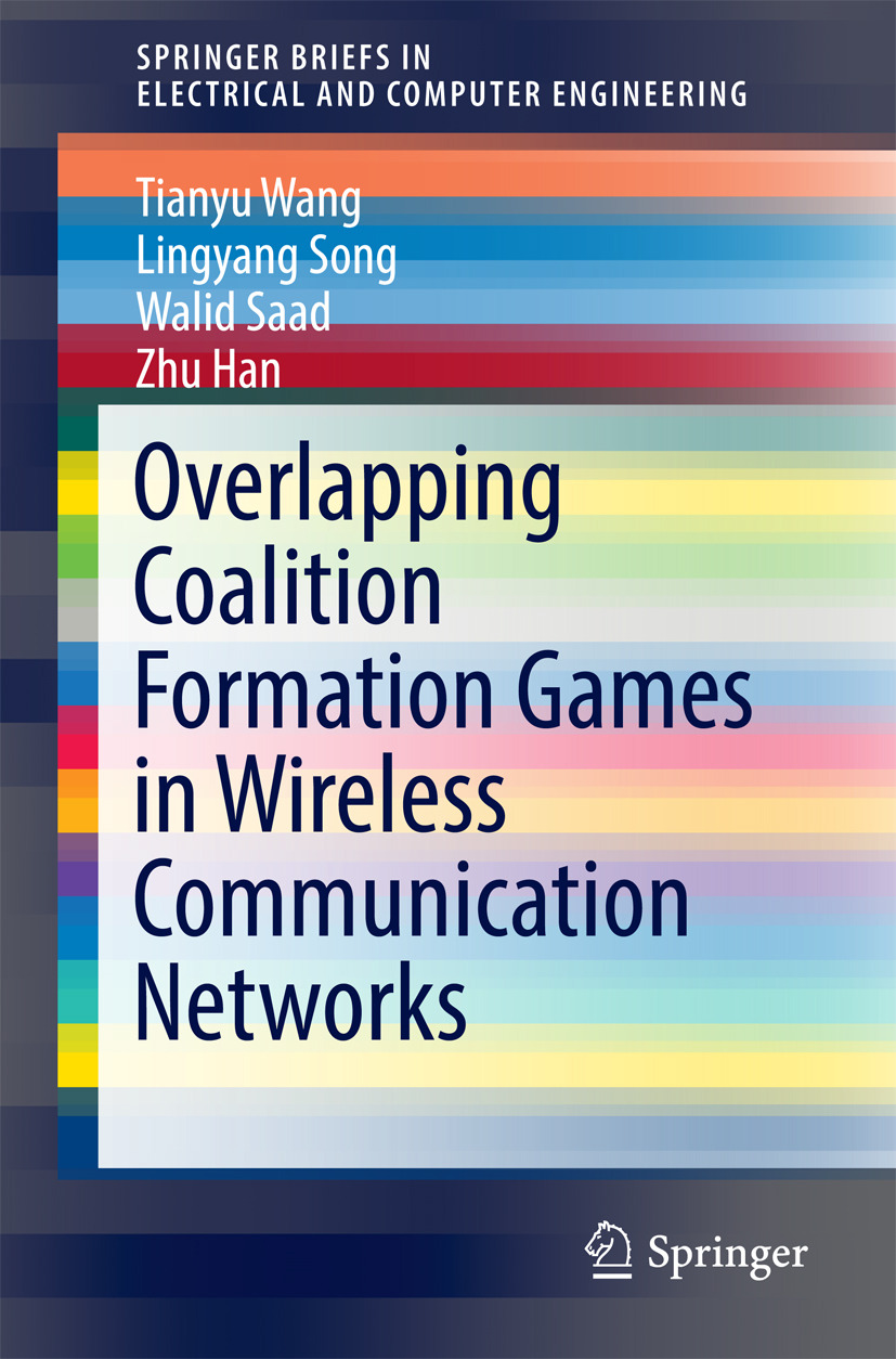 Han, Zhu - Overlapping Coalition Formation Games in Wireless Communication Networks, ebook