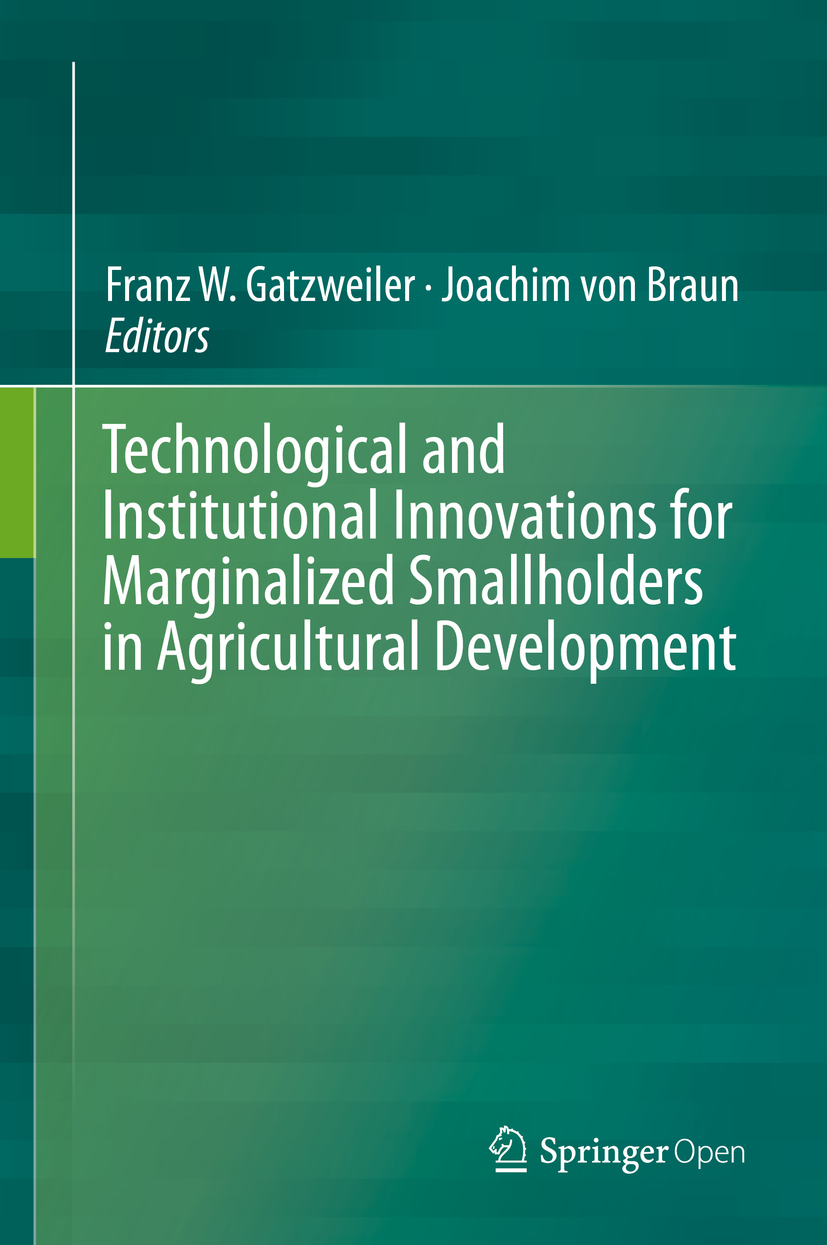 Braun, Joachim von - Technological and Institutional Innovations for Marginalized Smallholders in Agricultural Development, ebook