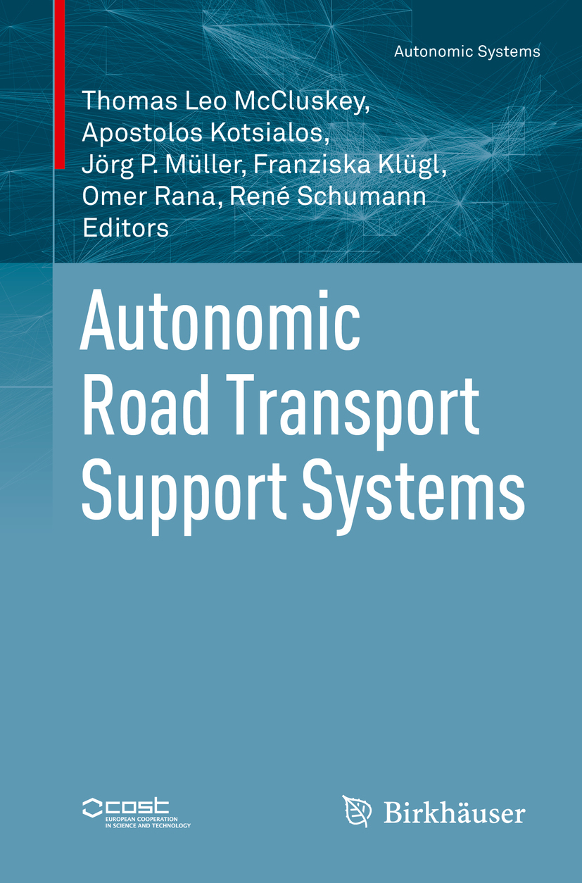 Klügl, Franziska - Autonomic Road Transport Support Systems, ebook