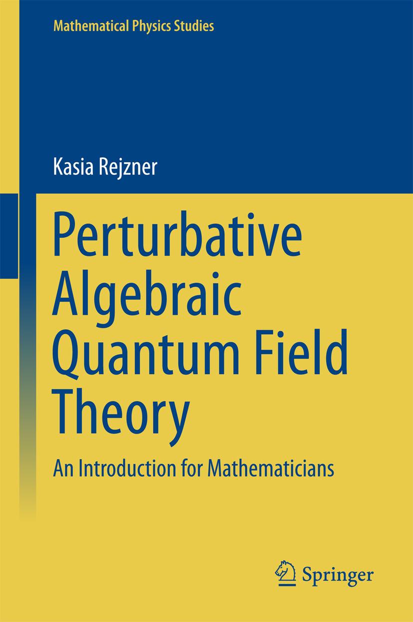 Rejzner, Kasia - Perturbative Algebraic Quantum Field Theory, ebook