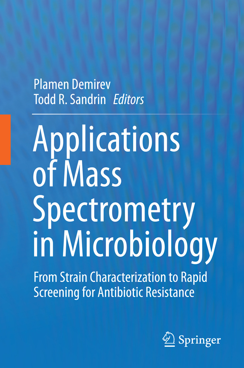 Demirev, Plamen - Applications of Mass Spectrometry in Microbiology, ebook