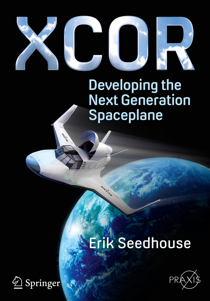 - XCOR, Developing the Next Generation Spaceplane, e-kirja