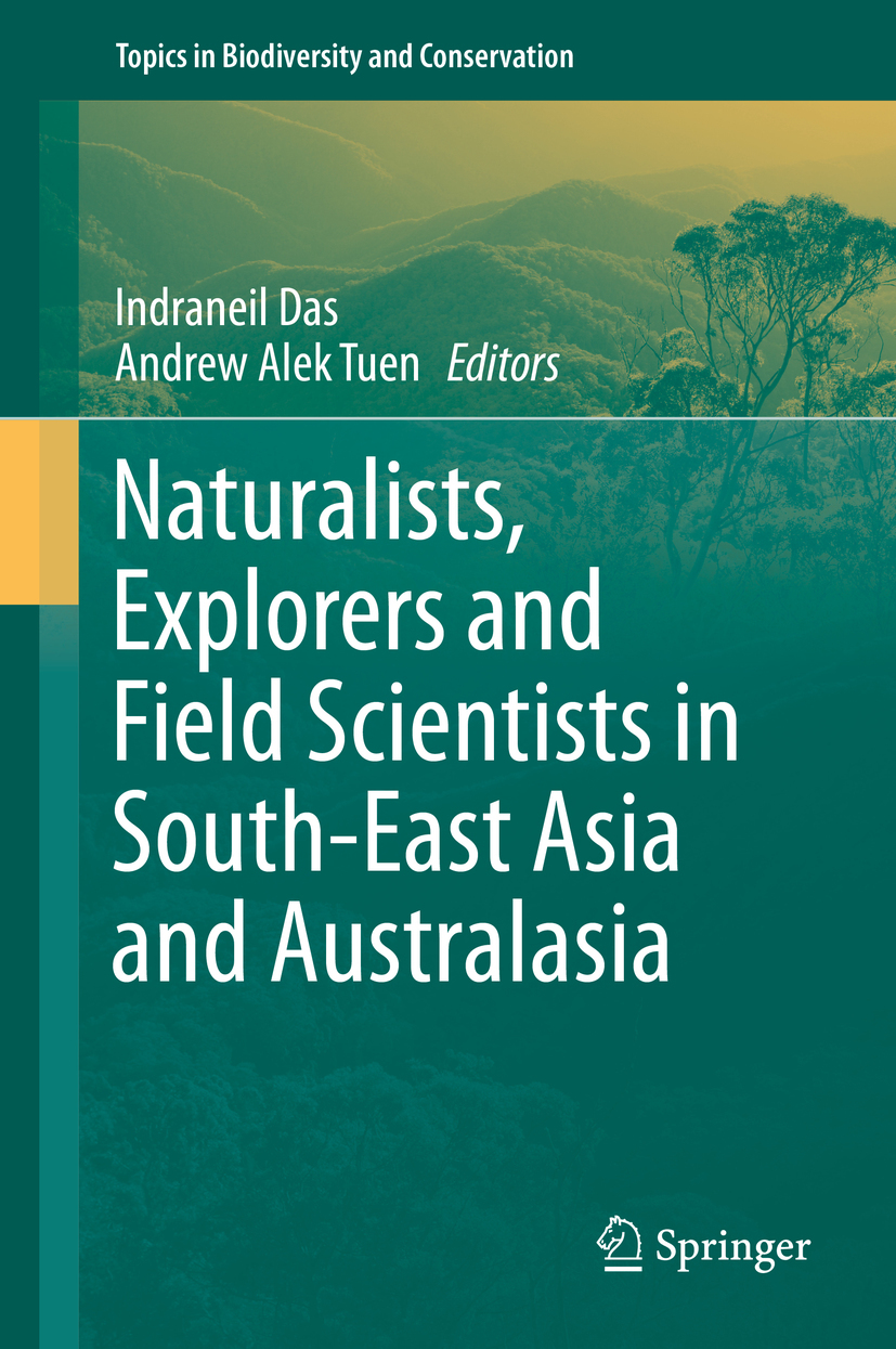 Das, Indraneil - Naturalists, Explorers and Field Scientists in South-East Asia and Australasia, ebook