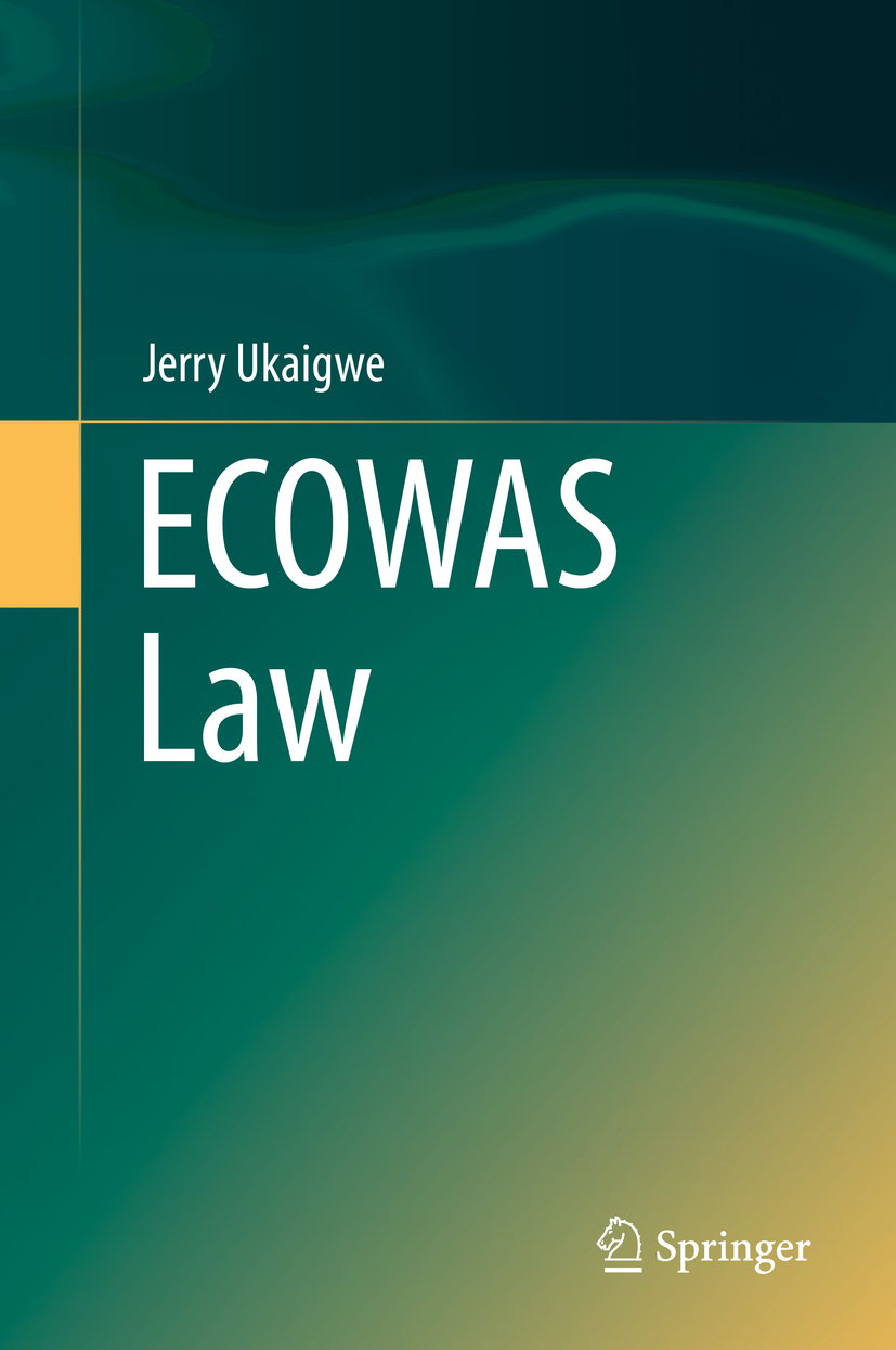 Ukaigwe, Jerry - ECOWAS Law, ebook