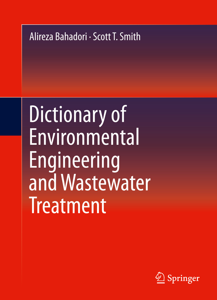 Bahadori, Alireza - Dictionary of Environmental Engineering and Wastewater Treatment, ebook