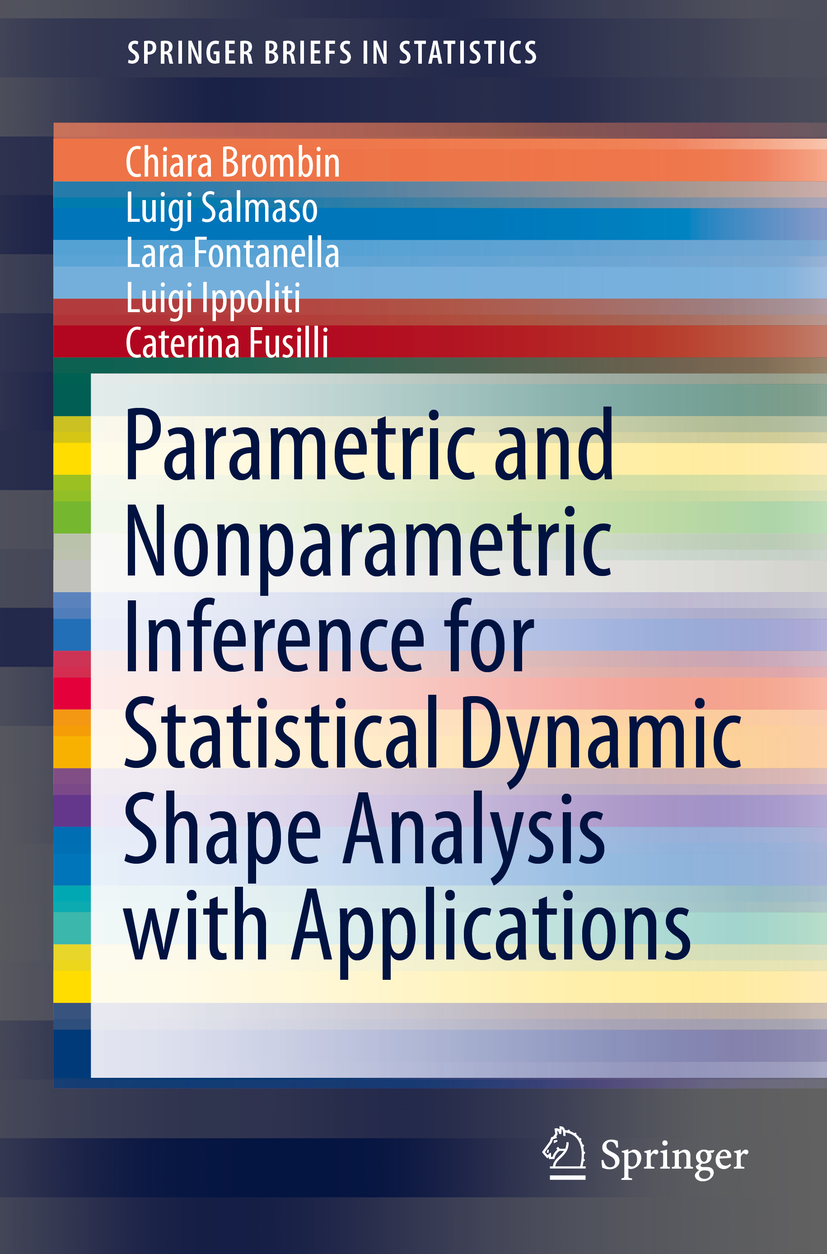 Brombin, Chiara - Parametric and Nonparametric Inference for Statistical Dynamic Shape Analysis with Applications, ebook