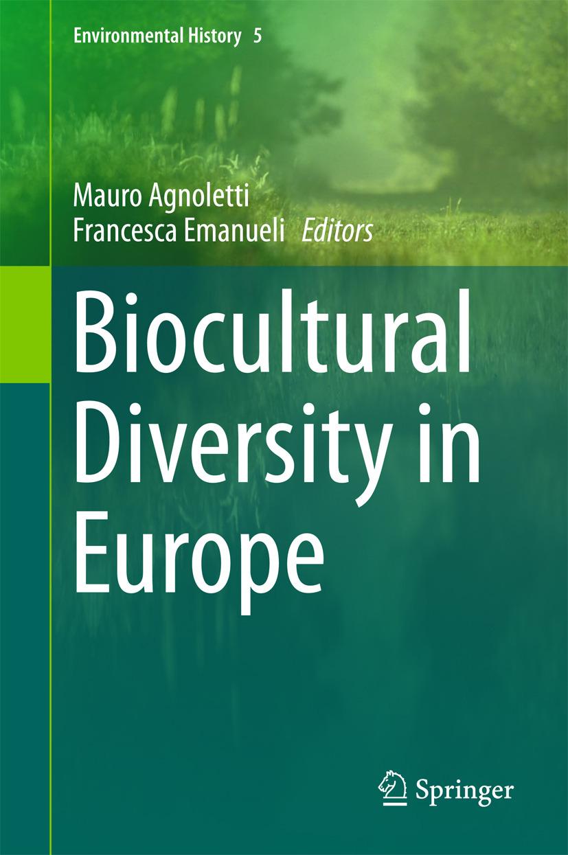 Agnoletti, Mauro - Biocultural Diversity in Europe, ebook