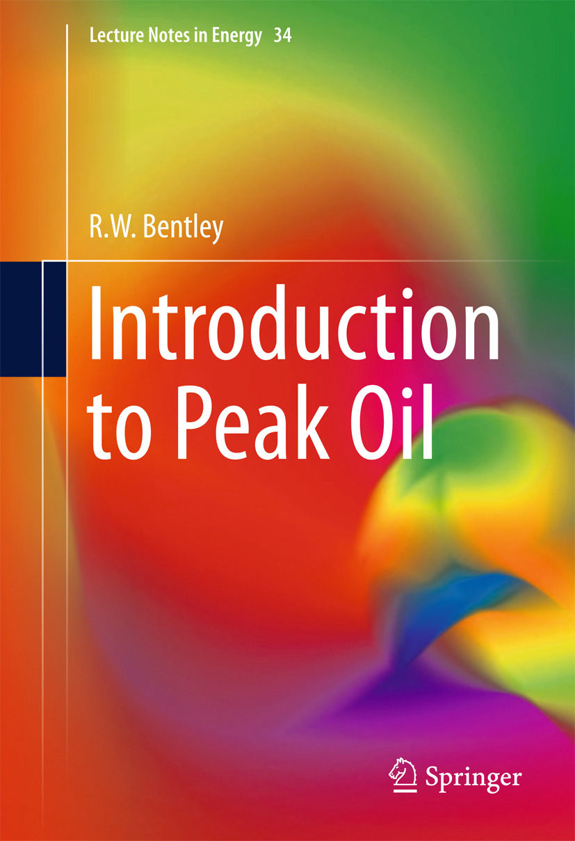 Bentley, R.W. - Introduction to Peak Oil, ebook