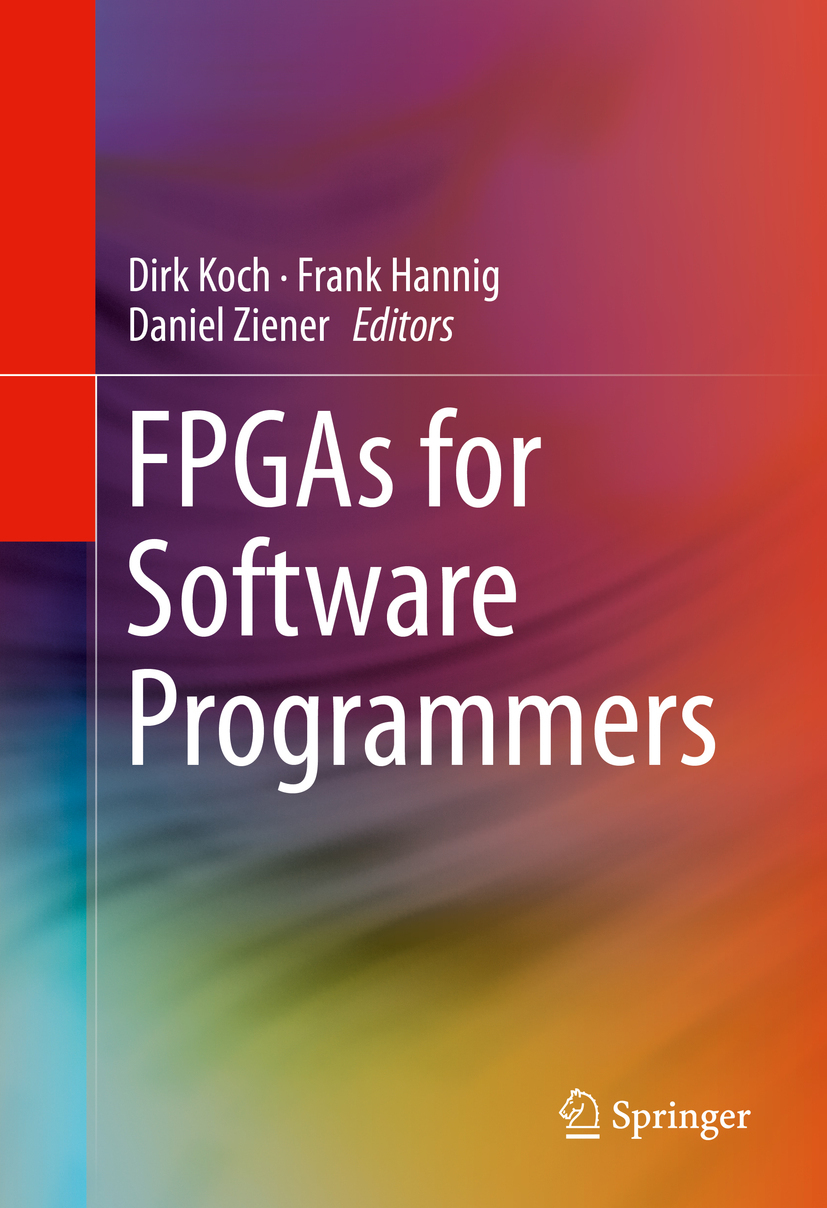Hannig, Frank - FPGAs for Software Programmers, ebook