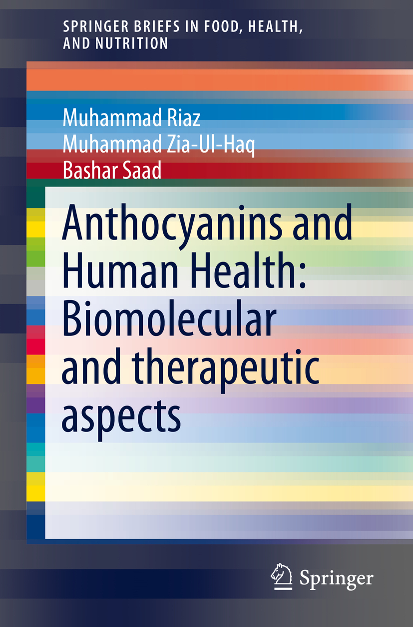 Haq, Muhammad Zia Ul - Anthocyanins and Human Health: Biomolecular and therapeutic aspects, e-bok