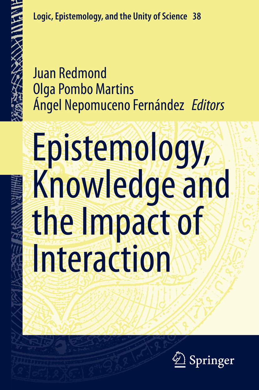Fernández, Ángel Nepomuceno - Epistemology, Knowledge and the Impact of Interaction, ebook
