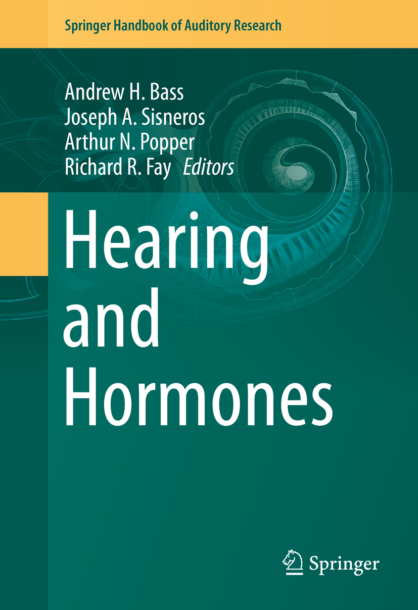 Bass, Andrew H. - Hearing and Hormones, ebook