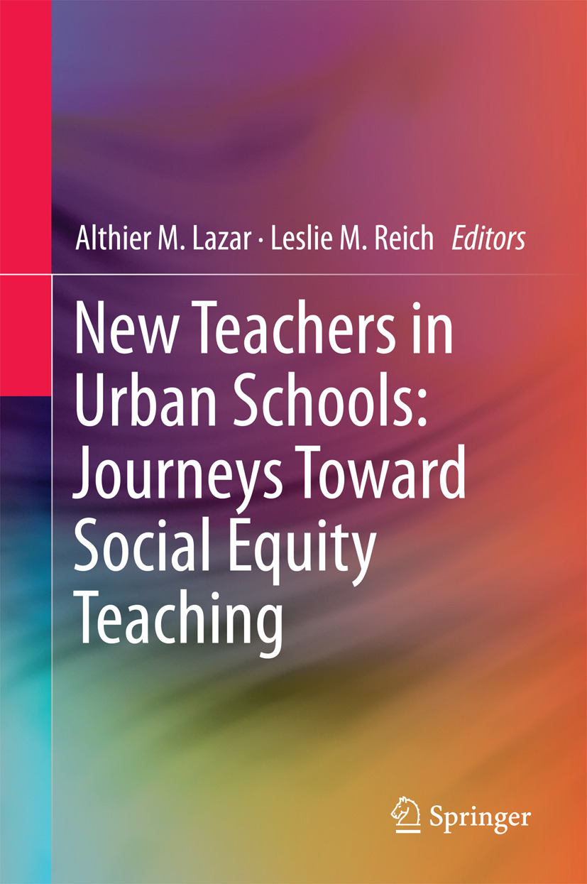 Lazar, Althier M. - New Teachers in Urban Schools: Journeys Toward Social Equity Teaching, ebook