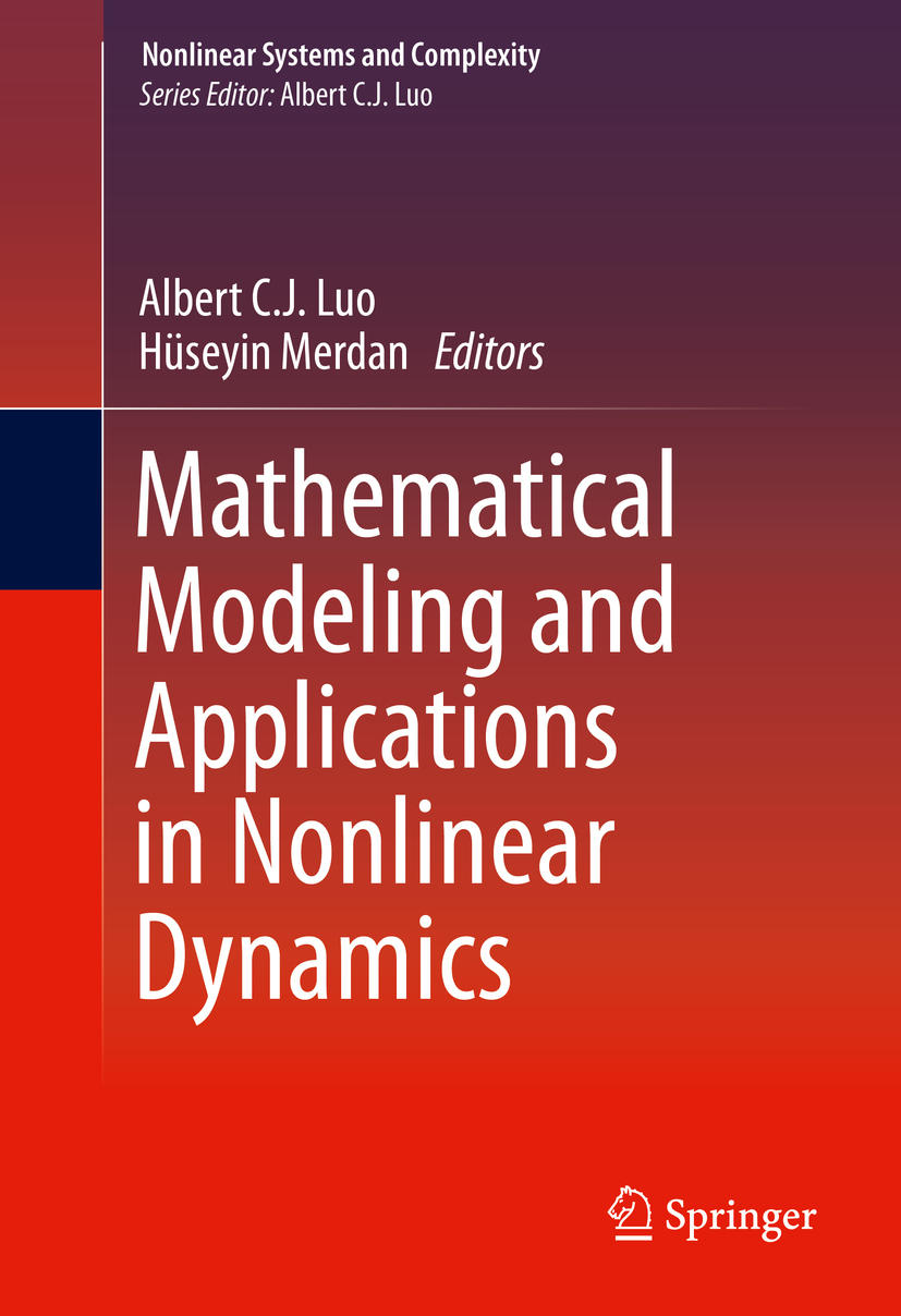 Luo, Albert C.J. - Mathematical Modeling and Applications in Nonlinear Dynamics, ebook