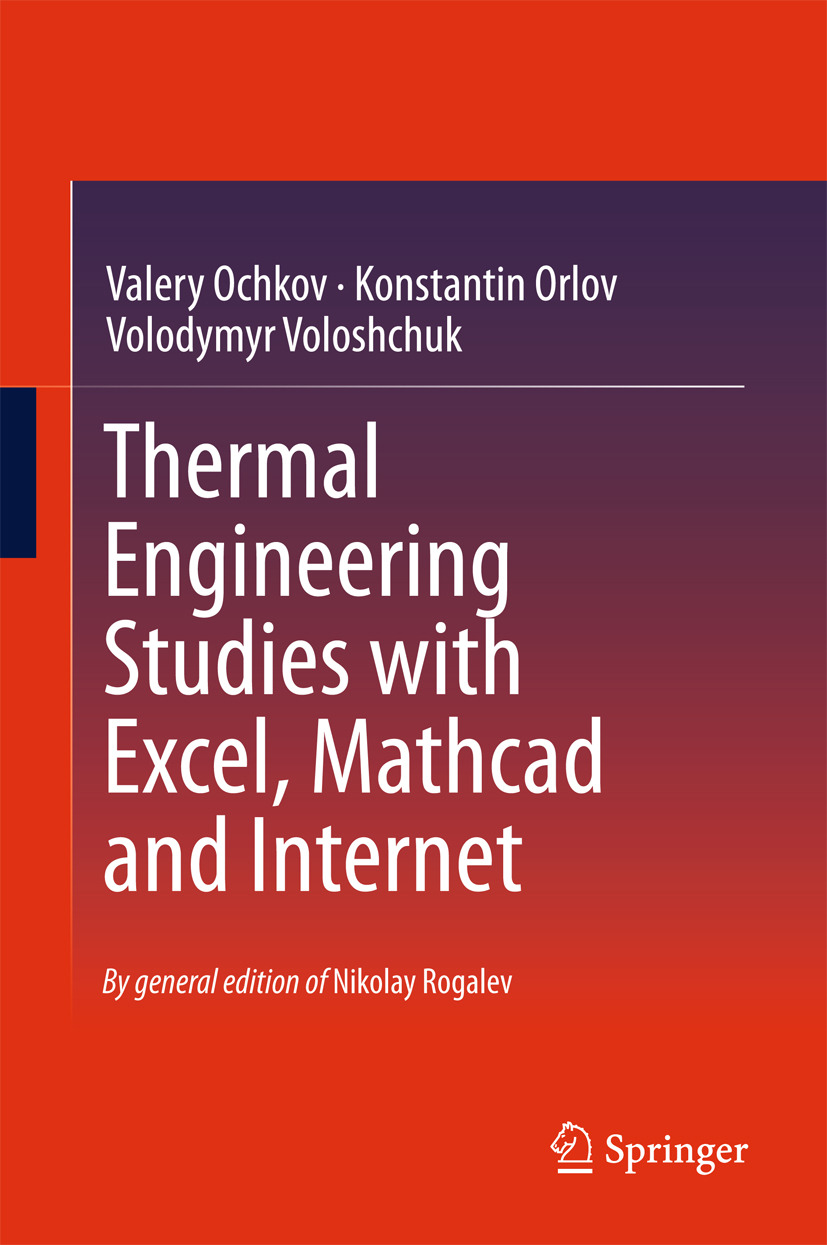 Ochkov, Valery - Thermal Engineering Studies with Excel, Mathcad and Internet, ebook