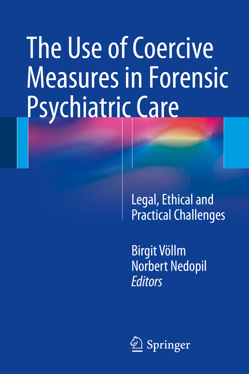 Nedopil, Norbert - The Use of Coercive Measures in Forensic Psychiatric Care, ebook
