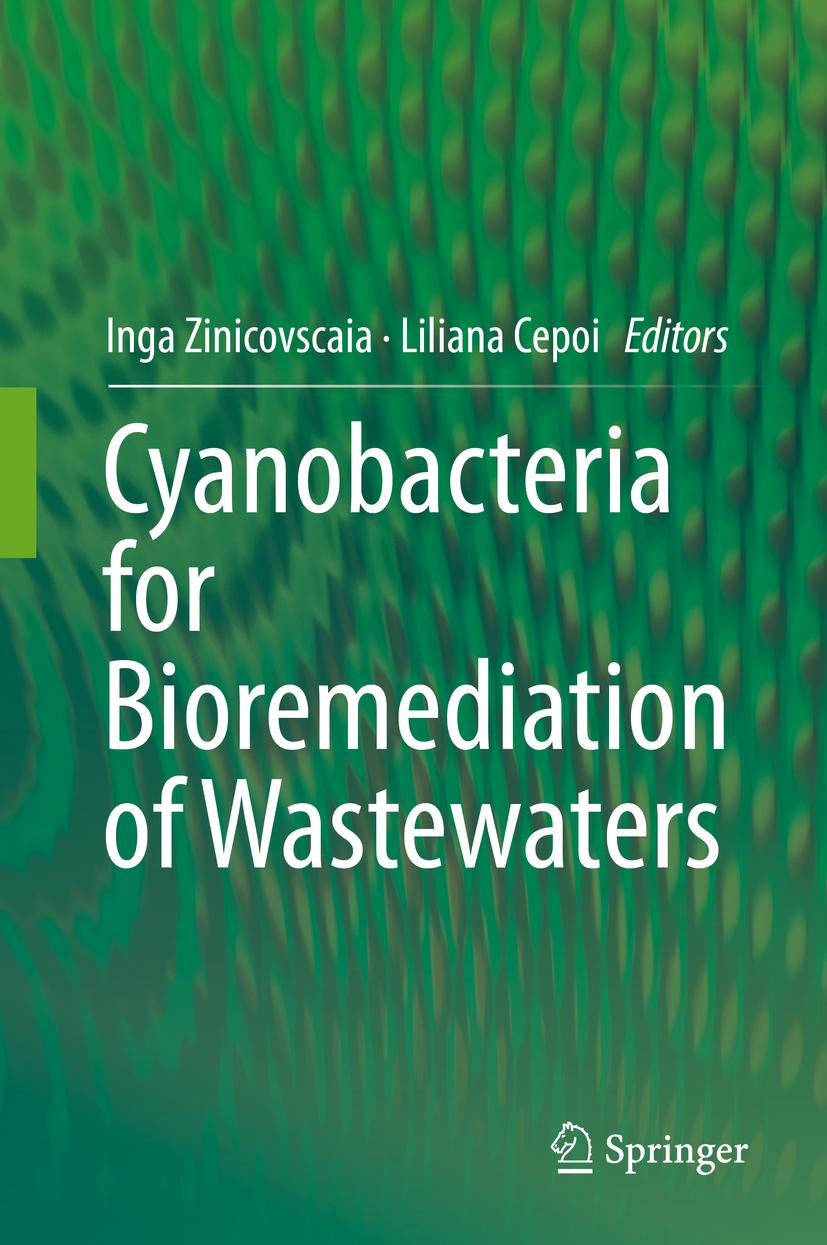 Cepoi, Liliana - Cyanobacteria for Bioremediation of Wastewaters, ebook