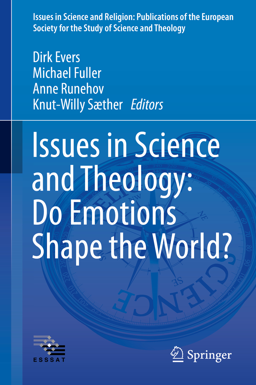 Evers, Dirk - Issues in Science and Theology: Do Emotions Shape the World?, ebook