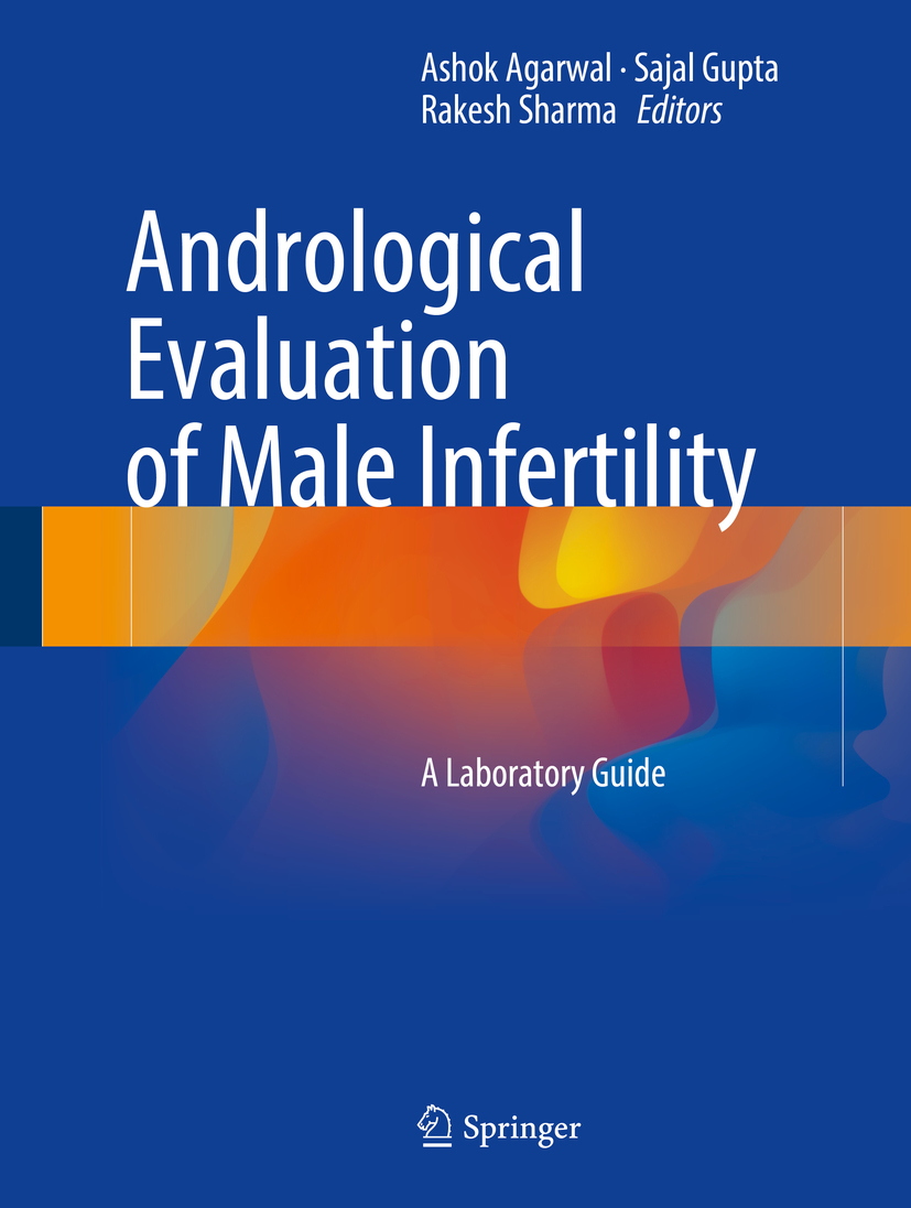Agarwal, Ashok - Andrological Evaluation of Male Infertility, ebook