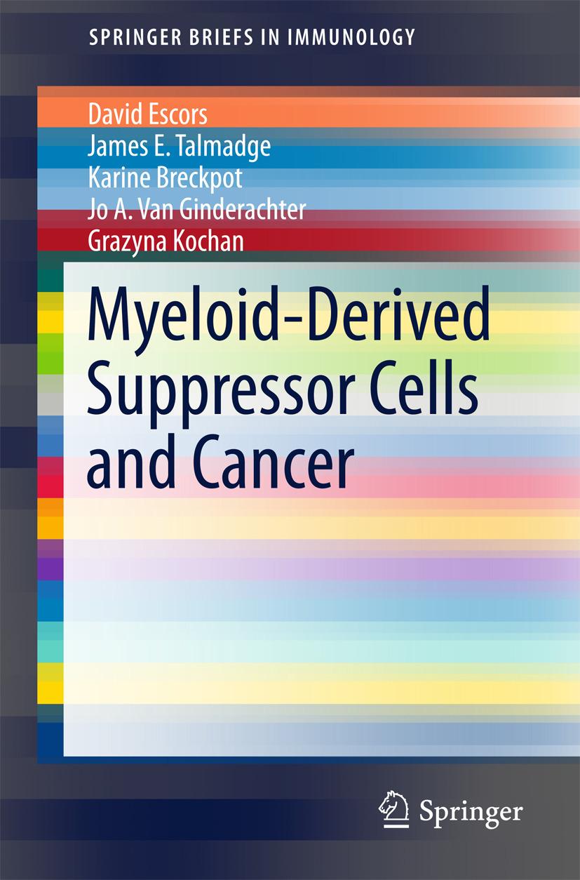 Breckpot, Karine - Myeloid-Derived Suppressor Cells and Cancer, ebook
