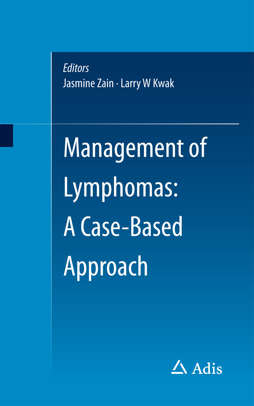 Kwak, Larry W. - Management of Lymphomas: A Case-Based Approach, ebook