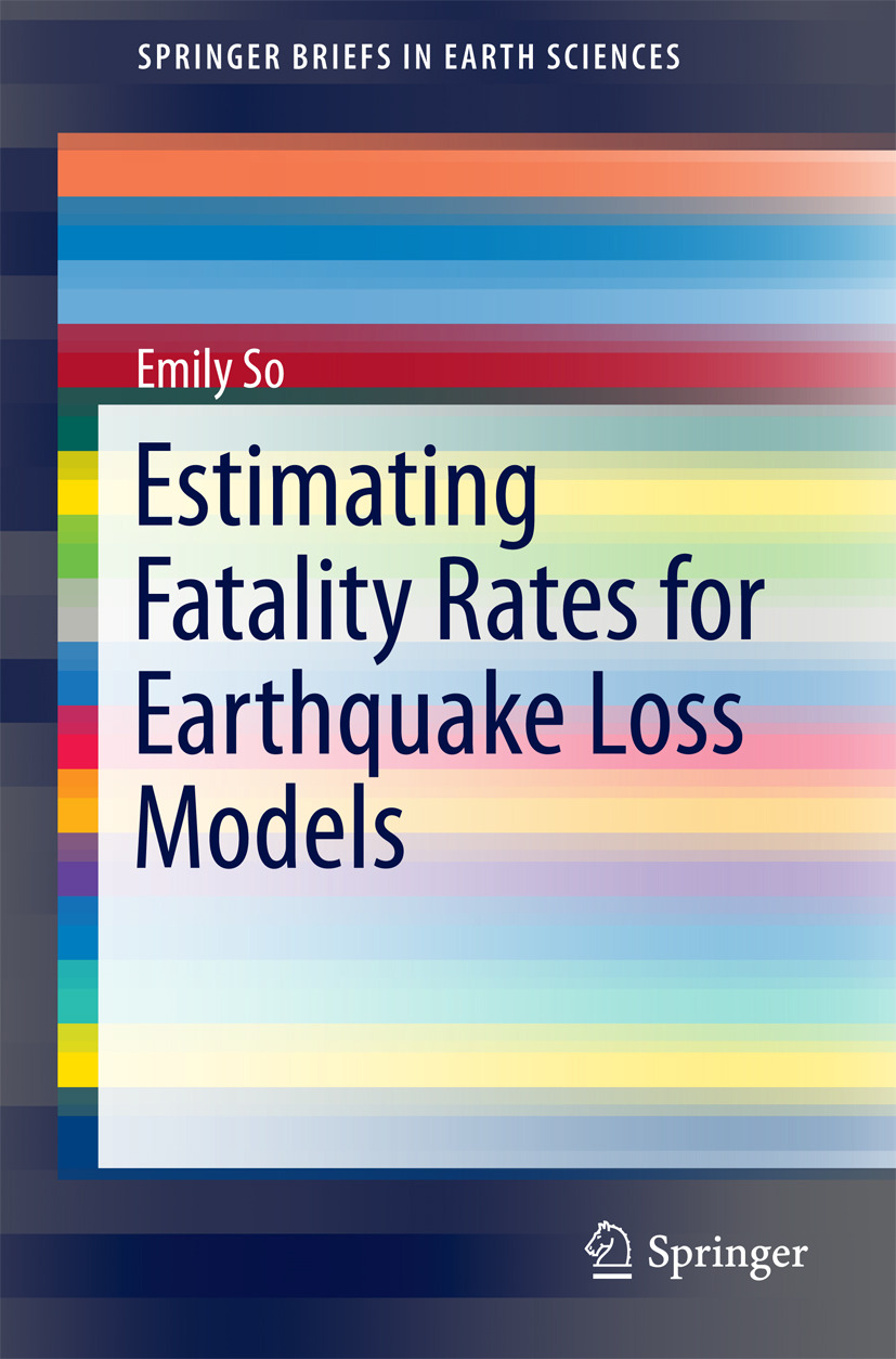 So, Emily - Estimating Fatality Rates for Earthquake Loss Models, ebook